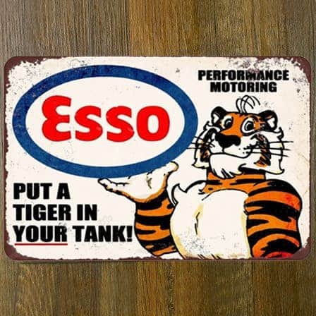 Esso Put a Tiger In Your Tank tin sign