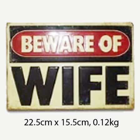 Vintage Beware of Wife Tin Sign