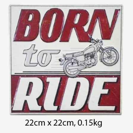 Vintage Born to Ride Tin Sign